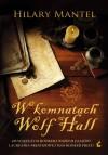 W komnatach Wolf Hall (Thomas Cromwell, #1) - Hilary Mantel, Urszula Gardner