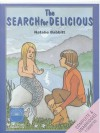The Search for Delicious - Natalie Babbitt