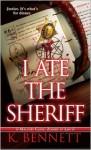 I Ate the Sheriff - K. Bennett