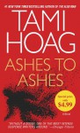 Ashes to Ashes - Tami Hoag