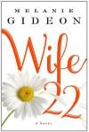 Wife 22 - Melanie Gideon