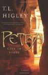 Petra: City of Stone - T.L. Higley, Tracy L. Higley
