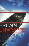 Britain Unwrapped: Government and Constitution Explained - Hilaire Barnett