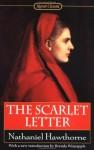 The Scarlet Letter (Signet Classic) - Nathaniel Hawthorne, Brenda Wineapple