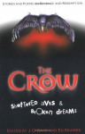 The Crow: Shattered Lives & Broken Dreams - James O'Barr, Edward F. Kramer