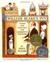 A Visit to William Blake's Inn: Poems for Innocent and Experienced Travelers - Nancy Willard, Alice Provensen, Martin Provensen