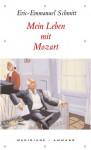 Mein Leben mit Mozart - Éric-Emmanuel Schmitt, Inés Koebel