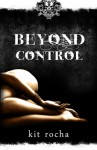 Beyond Control: Beyond, Book Two - Kit Rocha