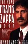 Real Frank Zappa Book - Frank Zappa, Peter Occhiogrosso