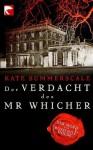 Der Verdacht des Mr Whicher: oder Der Mord von Road Hill House (German Edition) - Kate Summerscale, Alice Jakubeit