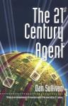The 21st Century Agent - Dan Sullivan