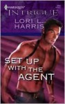 Set Up with the Agent - Lori L. Harris