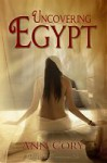 Uncovering Egypt - Ann Cory