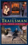 St. Louis Sinners (The Trailsman #271) - Jon Sharpe
