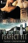 Singleton: Perfect Fit - Taige Crenshaw