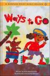 Ways to Go - Dana Meachen Rau, Jane Conteh-Morgan
