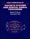 First Principles of Discrete Systems and Digital Signal Processing (Addison-Wesley Series in Electrical Engineering) - Robert D. Strum, Donald E. Kirk