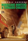 Hurricane Hunters and Tornado Chasers - Gary Jeffrey
