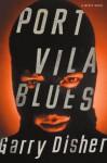 Port Vila Blues (Wyatt) - Garry Disher