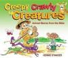 Creepy Crawly Creatures - Hennie Stander