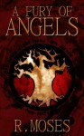 A Fury of Angels (The Last Savior) - R. Moses