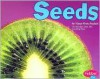 Seeds (Plant Parts series) - Vijaya Khisty Bodach
