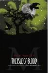 The Isle of Blood - Rick Yancey