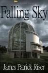Falling Sky - James Patrick Riser