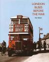 London Buses Before the War - Ken Glazier