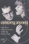 Sleeping Around - Hilary Fannin, Stephen Greenhorn, Abi Morgan, Mark Ravenhill