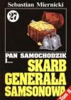 Pan Samochodzik i skarb generała Samsonowa, Tom 2 - Sebastian Miernicki