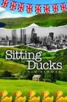 Sitting Ducks - Sam Newman