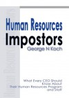 Human Resources Impostors - George Koch