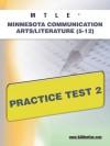 MTLE Minnesota Communication Arts/Literature (5-12) Practice Test 2 - Sharon Wynne