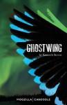 Ghostwing - Kenneth Steven