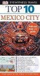 Top 10 Mexico City [With Pull-Out Map] - Nancy Mikula