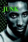 Junk - Michael Goodwin