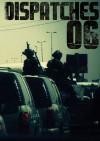 Big Noise Dispatches 06 - Big Noise Films