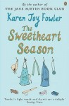 The Sweetheart Season - Karen Joy Fowler