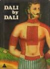 Dali by Dali - Salvador Dalí, Eleanor R. Morse