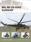 Mil Mi-24 Hind Gunship (New Vanguard) - Alexander Mladenov, Ian Palmer