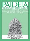 Paideia: The Ideals of Greek Culture: Volume III: The Conflict of Cultural Ideals in the Age of Plato (Paideia, the Ideals of Greek Culture) - Werner Jaeger, Gilbert Highet