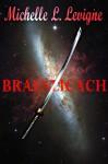 Braenlicach - Michelle L. Levigne