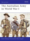 The Australian Army in World War I - Robert Fleming
