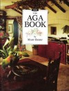 The Aga Book - Mary Berry