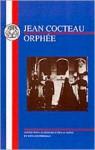 Orphee - Jean Cocteau, Edward Freeman