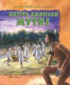 Native American Myths - Neil Morris