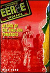 Attack of the Two-Ton Tomatoes - Mike Ford, Hearst, Michael Thomas Ford