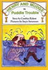 Henry and Mudge in Puddle Trouble: The Second Book of Their Adventures - Cynthia Rylant