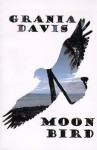 Moonbird - Grania Davis